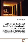 The Strategic Reading Of Arabic Native Speakers In English