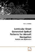 Lenticular Sheet Generated Optical Patterns For Aircraft Navigation