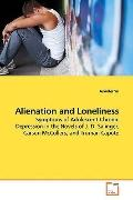 Alienation and Loneliness: Symptoms of Adolescent Chronic Depression in the  Novels of J. D....