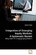Integration of Emerging Equity Markets: A Systematic Review