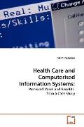 Health Care and Computerised Information Systems:: Perceived Value and Benefits from a Case ...