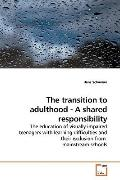 The transition to adulthood - A shared responsibility: The education of visually impaired te...