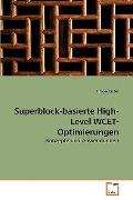 Superblock-basierte High-Level WCET-Optimierungen: Konzepte und Anwendungen (German Edition)