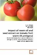 Impact of Neem Oil and Seed Extract on Tomato Fruit Worm