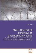 Stress Dependent Behaviour of Unconsolidated Sands: The Effects of Different Stress Paths wi...