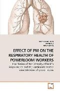 EFFECT OF PM ON THE RESPIRATORY HEALTH OF POWERLOOM WORKERS: Correlation of the intensity of...