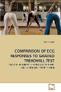 COMPARISON OF ECG RESPONSES TO GRADED TREADMILL TEST: AMONG NORMAL SEDENTARY AEROBIC AND ANE...