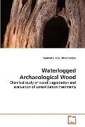 Waterlogged Archaeological Wood