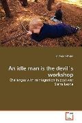 Idle Man Is the Devil's Workshop