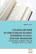 Counselor Role in Darussalam Islamic Boarding School Gontor Indonesi