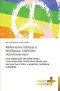 Reflexiones Biblicas y Teologicas, Coleccion Controversias