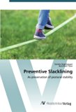 Preventive Slacklining: As preservation of postural stability