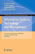 Information Systems, Technology and Management: Third International Conference, ICISTM 2009,...
