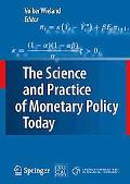 The Science and Practice of Monetary Policy Today: The Deutsche Bank Prize in Financial Econ...