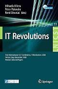 IT Revolution: First International ICST Conference, IT Revolutions 2008, Venice, Italy, Dece...
