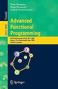 Advanced Functional Programming: 6th International School, AFP 2008, Heijen, The Netherlands...