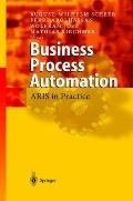Business Process Automation : ARIS in Practice