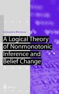 A Logical Theory of Nonmonotonic Inference and Belief Change (Artificial Intelligence)