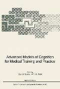 Advanced Models of Cognition for Medical Training and Practice (NATO ASI Series / Computer a...