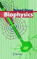 Biophysics : An Introduction