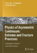 Physics of Asymmetric Continuum: Extreme and Fracture Processes : Earthquake Rotation and So...