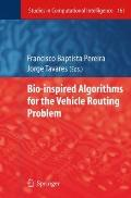 Bio-inspired Algorithms for the Vehicle Routing Problem (Studies in Computational Intelligence)