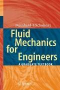 Fluid Mechanics for Engineers: A Graduate Textbook