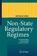 Non-State Regulatory Regimes: Understanding Institutional Transformation