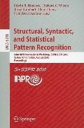 Structural, Syntactic, and Statistical Pattern Recognition : Joint IAPR International Worksh...