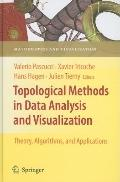 Topological Methods in Data Analysis and Visualization: Theory, Algorithms, and Applications...
