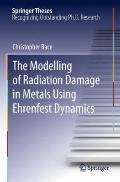 The Modelling of Radiation Damage in Metals Using Ehrenfest Dynamics (Springer Theses)