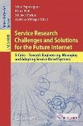 Service Research Challenges and Solutions for the Future Internet: S-Cube - Towards Engineer...