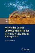 Knowledge Seeker - Ontology Modelling for Information Search and Management: A Compendium (I...