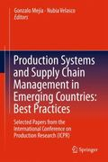 Production Systems and Supply Chain Management in Emerging Countries : Best Practices - Sele...