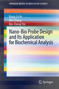 Nano-Bio Probe Design and Its Application for Biochemical Analysis