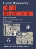 AO/ASIF Instrumentation: Manual of Use and Care