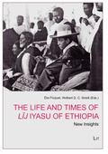 Life and Times of L�j Iyasu : New Insights