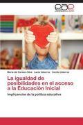 La igualdad de posibilidades en el acceso a la Educacin Inicial: Implicancias de la poltica ...