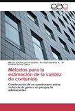 Métodos para la estimación de la validez de contenido: Construcción de un cuestionario sobre...