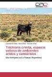 Trichloris crinita, especie valiosa de ambientes áridos y semiáridos: Uso forrajero en La Pa...