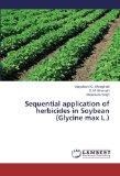 Sequential application of herbicides in Soybean (Glycine max L.)