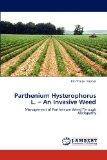 Parthenium  Hysterophorus  L. -  An  Invasive  Weed: Management of Parthenium  Weed Through ...