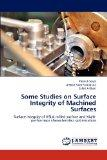 Some Studies on Surface Integrity of Machined Surfaces: Surface integrity of HSLA milled sur...