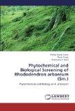 Phytochemical and Biological Screening of Rhododendron arboreum (Sm.): Phytochemistry and Bi...
