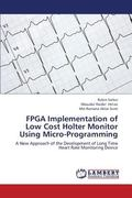 Fpga Implementation of Low Cost Holter Monitor Using Micro-Programming