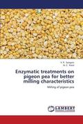 Enzymatic Treatments on Pigeon Pea for Better Milling Characteristics