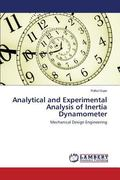 Analytical and Experimental Analysis of Inertia Dynamometer: Mechanical Design Engineering