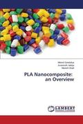 Pla Nanocomposite : An Overview