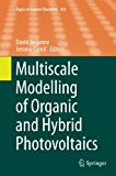 Multiscale Modelling of Organic and Hybrid Photovoltaics (Topics in Current Chemistry)