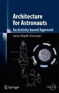 Architecture for Astronauts : An Activity-Based Approach